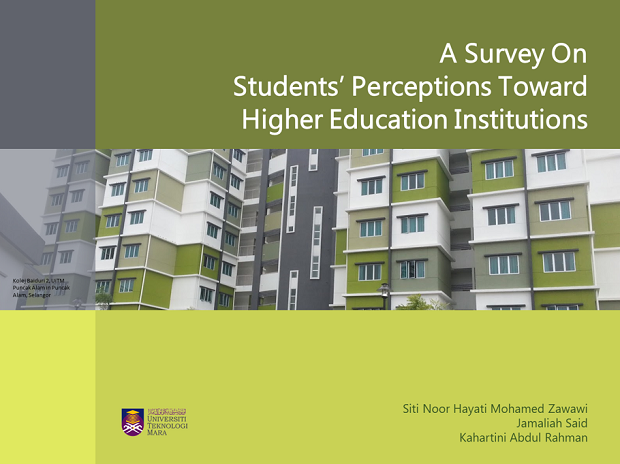A Survey on  Students' Perceptions Toward  Higher Education Institutions​